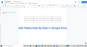 How to Add Two Tables Side by Side in Google Docs?