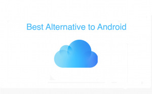 Best iCloud Drive Alternatives for Android