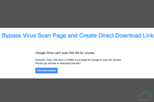 How to Skip Google Drive Virus Scan Warning?