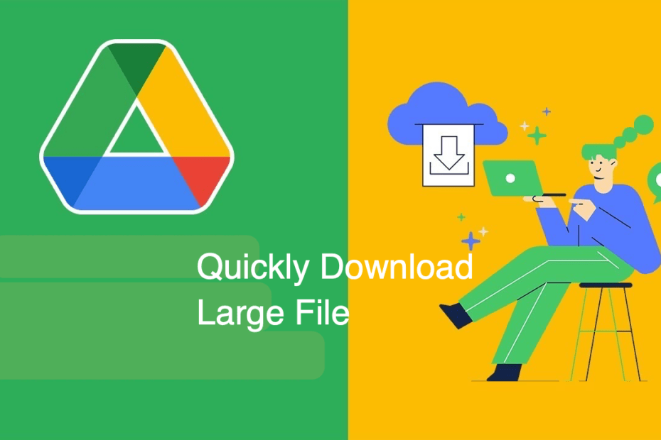 Download a Large File from Google Drive Faster