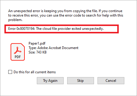 Error 0x80070194, The cloud file provider exited unexpectedly