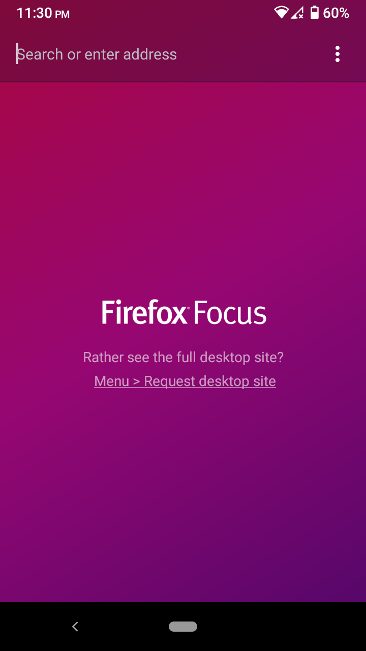 Open the Firefox Focus or any mobile browser