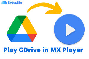 Stream Google Drive Videos in MX Player without Downloading
