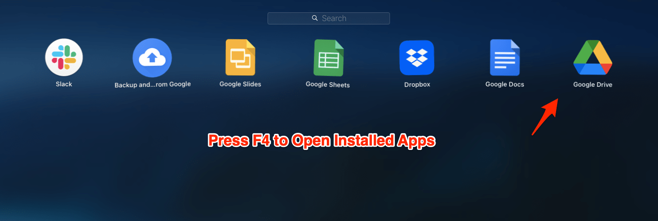 Press F4 to Open Installed Apps