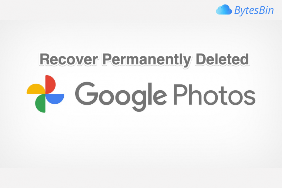 Recover Permanently Deleted Google Photos
