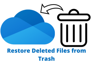 How to Restore Files Deleted from OneDrive Trash?