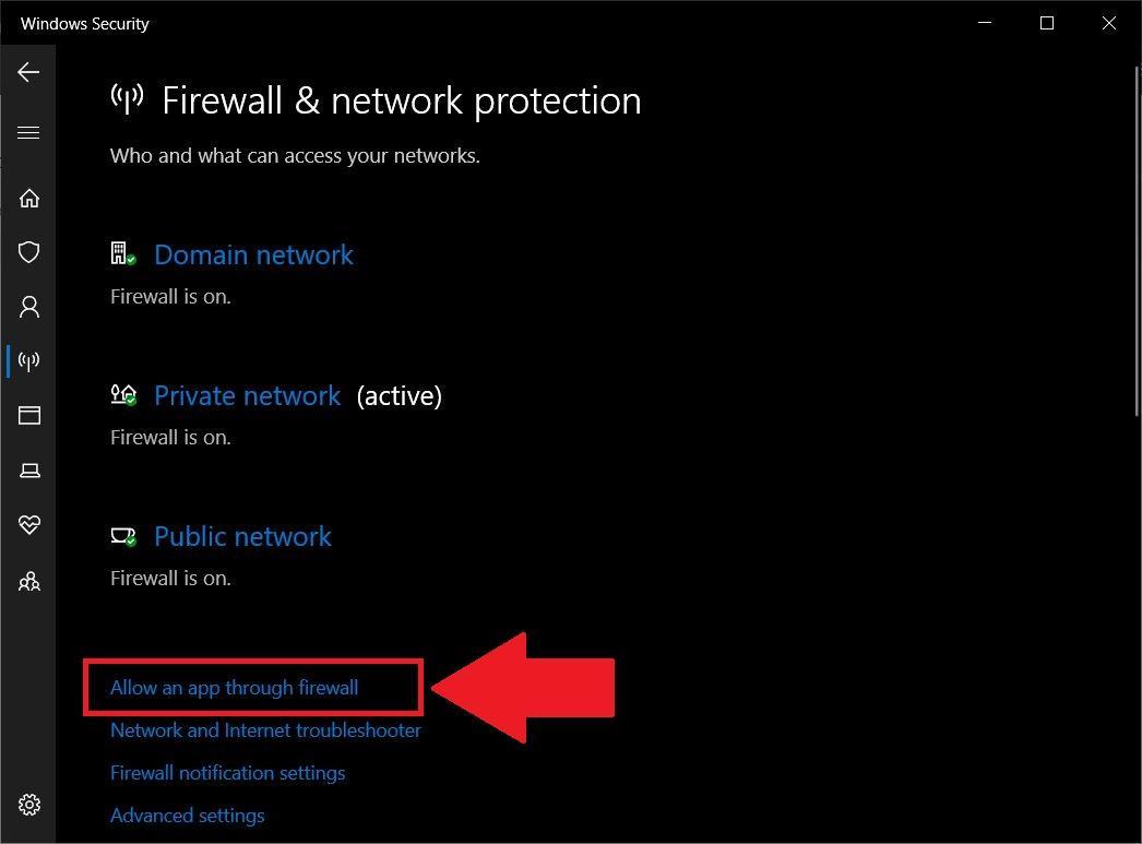 Select the Allow an app through Firewall option