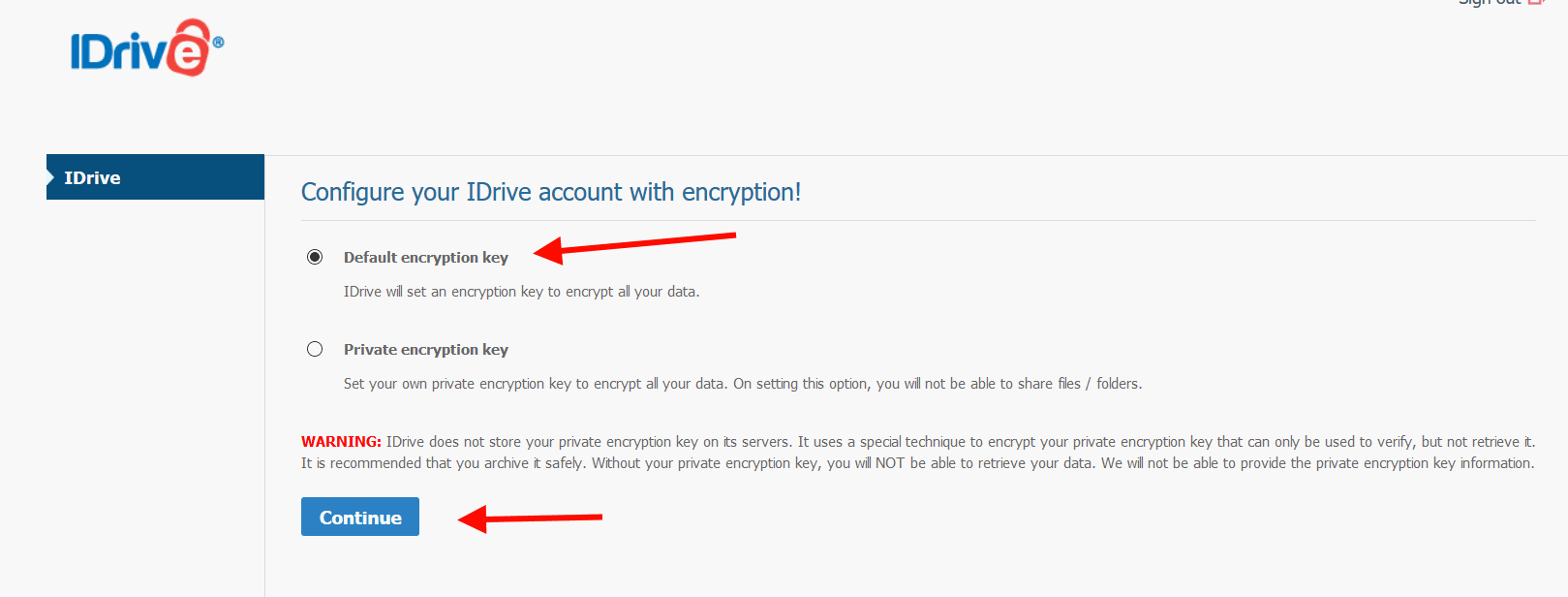 The IDrive Offers Default Encryption