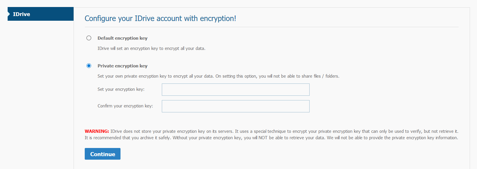 Use Private Encryption id you have