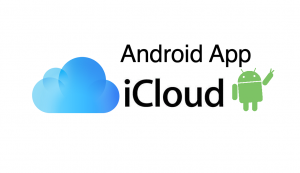 How to Download iCloud App on Android?